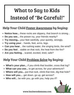 "Stop Telling Kids to ""Be Careful"" and What To Say Instead – Backwoods Mama"
