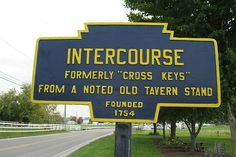 Intercourse, PA. This is probably the one place we think should keep its weird name. It might be a fun place to visit. It might even be as fun as Intercourse, AL, but since Intercourse, AL is in closer proximity to Climax, AL, we can only assume they're having more fun there. There's evidence though, that Intercourse, PA might not be as fun as it sounds. It's close to Virginville and Blue Ball, PA and that may mean something.
