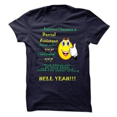 New Funny Dental Assistant T Shirt
