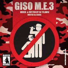 """""""M.E. 3"""" di Giso. Un gradito ritorno al passato su strumentali americane e tanto rap old school. La recensione"""