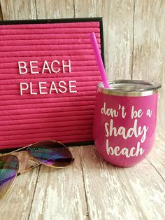 Don't be a shady beach Stainless Steel Insulated Wine Tumbler