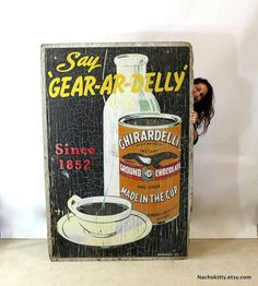 1920s Wood Sign Huge Ghirardelli Chocolate Billboard by Nachokitty