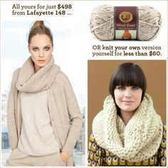 Get the look for less! Spend $500 on a cowl, or make your own for under $60 - the choice is yours of course! ;)