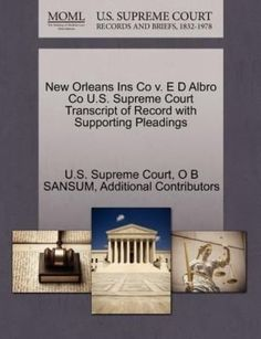 eca36addc2b9 Details about New Orleans Ins Co v. E D Albro Co U.S. Supreme Court  Transcript of Record with