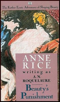 ✿ Beauty's Punishment ~ by Anne Rice ✿