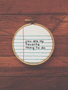 Paper Embroidery Patterns Items similar to Notebook Paper Cross Stitch Wall Hanging Art Love Hoop - Valentine. You're My Favorite Thing to Do on Etsy - Embroidery Hoop Art, Cross Stitch Embroidery, Embroidery Patterns, Cross Stitch Designs, Cross Stitch Patterns, Cross Stitch Kids, Naughty Cross Stitch, Ideias Diy, Cross Stitching