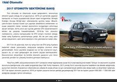 Tanoto Otomotiv Sektörüne Bakış Yazısına  https://kid.org.tr/kid-mart-2017.pdf linkinden ulaşabilirsiniz!  www.tanoto.com.tr