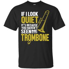 This Is A Perfect Shirt For You!  Check it out >>   Trombone Tshirt - You haven't seen me with my Trombone   https://sudokutee.com/product/trombone-tshirt-you-havent-seen-me-with-my-trombone/  #TromboneTshirtYouhaven'tseenmewithmyTrombone  #Trombonehaven'tseen #Tshirtwithmy # # #Youwithmy #haven'tmemy #seenwithTrombone