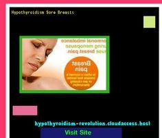 Hypothyroidism Sore Breasts 150344 - Hypothyroidism Revolution! Hypothyroidism Revolution http://hypothyroidism-revolution-h.blogspot.com?prod=XinJihxC