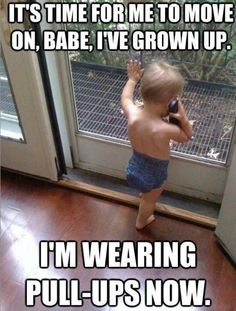 Im wearing pull ups now funny quotes cute lol funny quotes humor humorous quotes funny kids.SO FUNNY