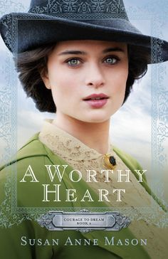 {To Read} A Worthy Heart next book in #Canadian author, Susan Anne Mason's series is Adam O'Leary's story. Cant.Wait.