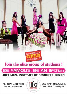 Join the elite group of students!  Be Famous, Be an IIFD'ian  Join Indian institute of Fashion & Design  Fill online application form @ www.iifd.in  #iifd #chandigarh #best #fashion #designing #institute #chandigarh #mohali #punjab #design #admission