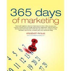 365 Days of Marketing (Kindle Edition) http://www.amazon.com/dp/B005ALWB38/?tag=wwwmoynulinfo-20 B005ALWB38