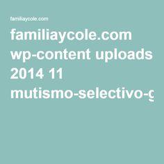 familiaycole.com wp-content uploads 2014 11 mutismo-selectivo-guia-deteccion-intervencion-escuela.pdf