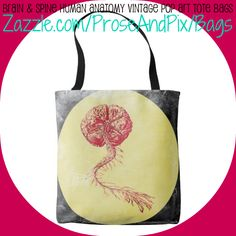 New @ Zazzle *** Brain and Spine Human Anatomy Vintage Pop Art Tote Bag *** A brain and a spinal cord; don't leave home without them. Vintage style graphic design; human anatomy brain and spine/spinal cord pop art. *** 30% off with code ZCUSTOMGIFTS - ends 12/14 *** #coolgear #scienceiscool #medical #science #giftideas #bestgifts #designs #anatomy #doctors #nurses #neurology #students #instructors #bookbags #bags #smart #style #fashion #accessories #medstudent