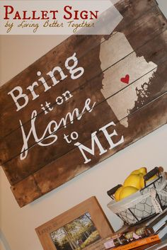 Home to ME Pallet Sign