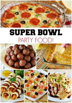Super Bowl Party Food! Appetizers, Dips and all kinds of delicious party food!