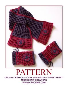 """TWO PATTERNS - Keyhole Scarf and Fingerless Mittens - beautiful honeycomb textured stitch and complimented with the """"perfect sweetheart"""" motif. Crochet Baby Mittens, Crochet Gloves, Crochet Scarves, Tunisian Crochet, Knit Or Crochet, Caron Yarn, Fingerless Mittens, Crochet Accessories, Winter Accessories"""