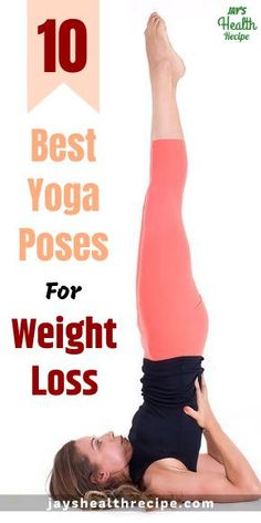 Yoga can be a great way to get in shape and drop some weight so here are 10 best yoga poses for weight loss. | yoga for fat loss | shedding fat with yoga Morning Yoga Workouts, Beginner Yoga Workout, Morning Yoga Routine, Yoga Poses For Two, Cool Yoga Poses, Yoga Poses For Beginners, Yoga Fitness, Physical Fitness, Yoga For Weight Loss