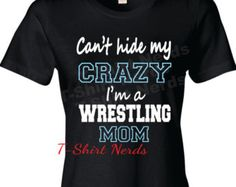 Wrestling Mom Shirt Wrestling Girlfriend T-Shirt by TShirtNerds 😂 Wrestling Mom Shirts, Wrestling Quotes, Basketball Mom Shirts, Sports Shirts, Basketball Practice, Sports Apparel, Softball Mom, Sports Mom, Shirt Designs