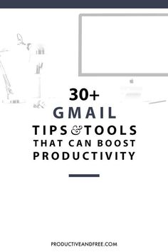 Email doesn't have to be an inefficient part of your day. Apply these 30+ simple tips and tools to boost your productivity immediately.