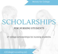 27 College Scholarships for Nursing Students | JLV College Counseling Blog
