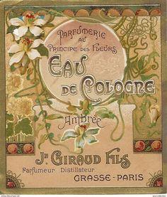 -Eau-de-Cologne-old- label -Grasse-Paris-Amber-perfume-high- art - nouveau Paris Perfume, Perfume Ad, Vintage Perfume, Jean Giraud, Art Nouveau, Decoupage, Vintage Labels, Vintage Posters, Vintage Clip