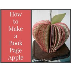 How to Make a Book Page Apple***A Teachers gift idea***