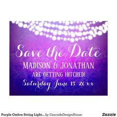 Shop Purple Ombre String Lights Rustic Save the Date Postcard created by CascadeDesignHouse. Purple Save The Dates, Rustic Save The Dates, Wedding Invitations Online, Wedding Invitation Templates, Holiday Cards, Christmas Cards, Save The Date Postcards, Purple Ombre, White Elephant Gifts