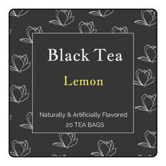 Brand your tea business with this free printable product label template. Design features a black background with white lotus flowers. Text reads: Black tea, lemon, naturally and artificially flavored, 20 tea bags. Customize with the information relevant to your brand and product, change the background and/or text colors to match your flavor options, and more.
