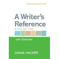 Diana Hacker is the best writing resource.