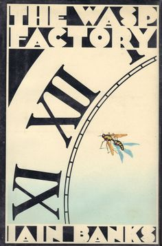 <i>The Wasp Factory</i> by Iain Banks