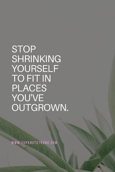If it no longer serves you and you don't feel that you fit in, it is time to make a change. Bodybuilding Motivation Quotes, Bikini Competitor, Top Knot, Motivational Quotes, Change, Feelings, Health, Fitness, High Bun