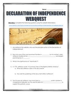Declaration of Independence - Webquest with Key (History.com) - This 4 page document contains a webquest and teachers key related to the history and significance of the Declaration of Independence. It contains 14 questions from the history.com website and includes a detailed teacher key.