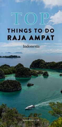 The best things to see, do and eat in Raja Ampat. Click through for my Indonesia travel guide. Pictured: hiking Piaynemo and snorkeling in the blue waters.