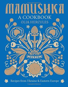 Review of the cookbook, Mamushka: Recipes from Ukraine & Eastern Europe, plus a recipe for Uzvar, a Ukrainian Winter Punch.