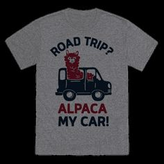 Pack your bags, hop in the car, and satisfy your wanderlust and travel the country by car with this funny animal pun shirt! This design is the perfect companion on road trips, summer vacation, spontaneous sight seeing, tourist locations, traveling the world, getting lost, forgetting to use a map, and making fellow travelers laugh at your terrible dad joke level puns involving fluffy mammals.