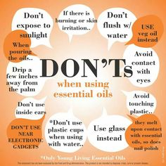 Essential Oil don'ts