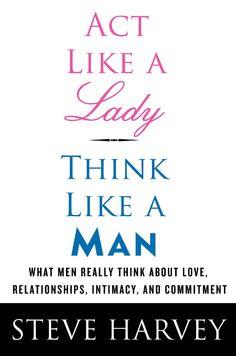 Act like a Lady Think like a Man  http://www.amazon.ca/gp/product/0061728977?ie=UTF8=15121=0061728977=xm2=branmark0c-20