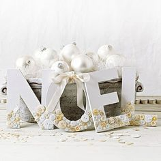 "Top Indoor Christmas Decoration: ""NOEL"" Letters created with chipboard letter covered in card stock. Embellish with white and cream colored buttons on bottom third of letter. Classic Christmas Decorations, Christmas Love, Beautiful Christmas, Winter Christmas, All Things Christmas, Xmas, Christmas Ideas, Christmas Balls, Christmas Border"