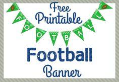 Free Printable Football Banner Football Party Ideas