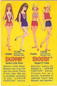 1960s.  I got the first Skipper, and she's still in my closet in my Barbie box with Barbie and Ken and some really old outfits from the day