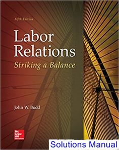 Fundamentals of engineering thermodynamics 8th edition labor relations striking a balance 5th edition budd solutions manual test bank solutions manual fandeluxe Choice Image