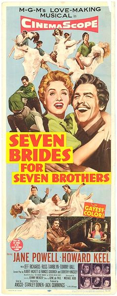 Seven Brides for Seven Brothers - One of my all-time faves!
