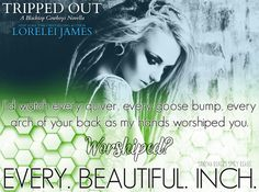Tripped Out by Lorelei James <3