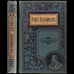 1888 ROBERT BROWNING POEMS RARE ILLUSTRATED VICTORIAN FINE BINDING DECORATIVE