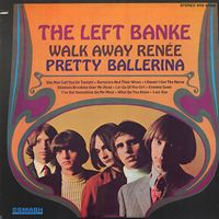 Left Banke - Walk Away Renée/Pretty Ballerina