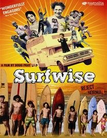Surfwise-- I love this quirky film