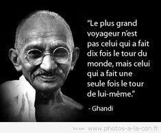 les plus beaux proverbes à partager  : Ghandi