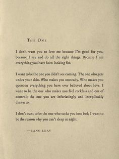 The one by Lang Leav – This is me in a nutshell. We are here to grow, evolve and love. Like a seed aims to grow through the ground no matter if it's concrete or earth, we will grow and even more so together. We are all one.